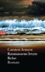 Rasmussens letzte Reise - Carsten Jensen