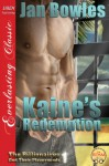 Kaine's Redemption [The Billionaires and Their Playgrounds 1] (Siren Publishing Everlasting Classic) - Jan Bowles