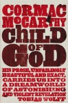 The Child of God (Picador Books) - Cormac McCarthy