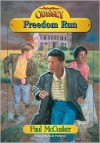 Freedom Run - Paul McCusker