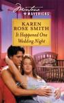 It Happened One Wedding Night - Karen Rose Smith