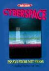 Cyberspace: Essays from MIT Press - Michael Les Benedict, Grover Gardner, Cynthia Splatt