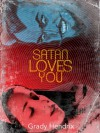 Satan Loves You - Grady Hendrix