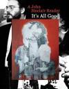It's All Good: A John Sinclair Reader - John Sinclair