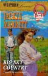 Big Sky Country (Western Lovers: Once a Cowboy #44) - Jackie Merritt
