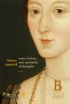 Anna Bolena, una questione di famiglia (Le strade) (Italian Edition) - Hilary Mantel