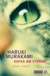 Kafka am Strand: Roman (German Edition) - Haruki Murakami, Ursula Gräfe