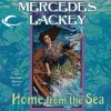 Home From the Sea - Mercedes Lackey, Kate Reading