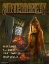 Subterranean Magazine Winter 2010 - William Schafer, Ian R. MacLeod, Neal Barrett Jr., John Scalzi, Barbara Roden, Kage Baker, K. J. Bishop, Mike Resnick, Michael Bishop, Brian Lumley, Livia Llewellyn