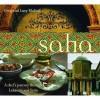 Saha: A Chef's Journey Through Lebanon and Syria - Greg Malouf, Lucy Malouf, Matt Harvey