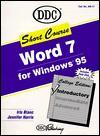 Word 7 for Windows 95 [With *] - Iris Blanc, Jennifer Harris