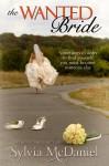 The Wanted Bride (A Contemporary Romance) - Sylvia McDaniel