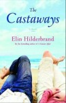 The Castaways - Elin Hilderbrand