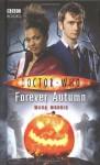 Doctor Who: Forever Autumn - Mark Morris