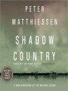 Shadow Country: A New Rendering of the Watson Legend (MP3 Book) - Peter Matthiessen, Anthony Heald