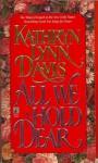 All We Hold Dear - Kathryn Lynn Davis