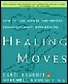 Healing Moves - Carol Krucoff, Mitchell Krucoff
