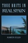 True Brits in Real Spain - Karen Ellis