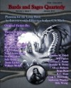 Bards and Sages Quarterly: Volume II, Issue I - Eugie Foster, Julie Ann Dawson, Joyce Chng, C.S. Marks, Faith Carroll, Jamie Lackey, Alva J. Roberts, Geoffrey C Porter, K.C. Shaw, Therese Arkenberg