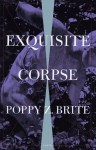 Exquisite Corpse: A Novel - Poppy Z. Brite