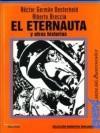El Eternauta y Otras Historias - Héctor Germán Oesterheld, Alberto Breccia
