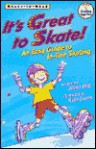 It's Great to Skate!: An Easy Guide to In-Line Skating - Alexa Witt, Nate Evans