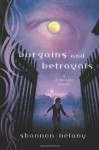 Bargains and Betrayals - Shannon Delany