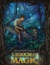 A Touch of Magic - Gregory L. Mahan