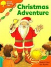 Christmas Adventure (Oxford Reading Tree, Stage 6, More Storybooks Pack A) - Roderick Hunt, Alex Brychta