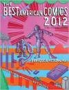 The Best American Comics 2012 - Françoise Mouly, Jessica Abel, Matt Madden