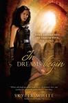 In Dreams Begin (Harrowing #2) - Skyler White