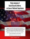 Policy Analysis of Social Security Reform, an Issue of National Importance - Eric J. Guignard