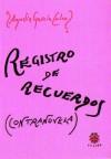 Registro de Recuerdos (Contranovela) - Agustin Garcia Calvo
