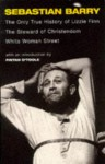 The Only True History of Lizzie Finn/the Steward of Christendom/White Woman Street: Three Plays - Sebastian Barry, Fintan O'Toole