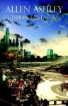 Urban Fantastic - Allen Ashley, Peter Crowther