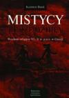 Mistycy i bezbożnicy: przełom religijny VI-V w. p.n.e. w Grecji - Kazimierz Banek