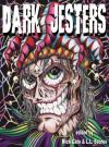 Dark Jesters - Nick Cato, L.L. Soares