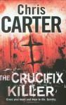 The Crucifix Killer - Chris Carter