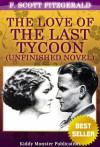 The Love of the Last Tycoon - F. Scott Fitzgerald, Kiddy Monster Publication