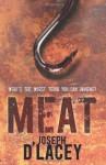 Meat - Joseph D'Lacey