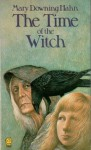 The Time of the Witch - Mary Downing Hahn