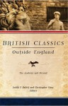 British Classics Outside England: The Academy and Beyond - Judith P. Hallett, Christopher Stray