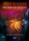 Maze Runner 2 - Prueba de fuego (Spanish Edition) - James Dashner, Orsi Blanco, Marcelo