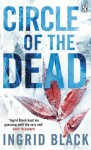 Circle Of The Dead - Ingrid Black, Tara Ward