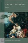The Metamorphoses - Ovid, Robert Squillace, Frank Justus Miller