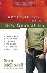 Apologetics for a New Generation - Sean McDowell, David Kinnaman