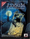 H.P. Lovecraft's Arkham: Unveiling the Legend-Haunted City (Call of Cthulhu Horror Roleplaying, Chaosium # 8803) - Keith Herber, Richard Watts, Mark Morrison