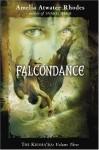 Falcondance - Amelia Atwater-Rhodes