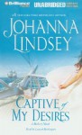 Captive of My Desires (Audio) - Johanna Lindsey