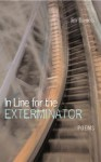 In Line for the Exterminator - Jim Daniels